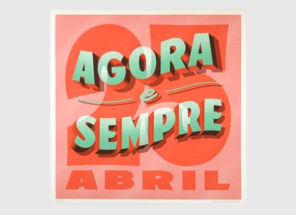 25 de Abril Agora e Sempre!